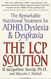 The LCP Solution: The Remarkable Nutritional Treatment by Jacqueline Stordy